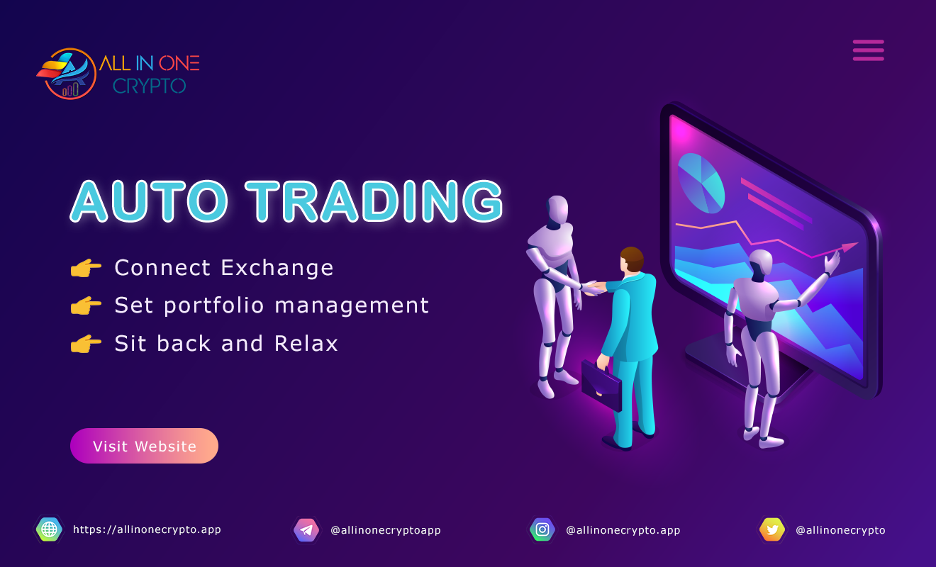 Auto Trading Crypto with All In One Crypto App